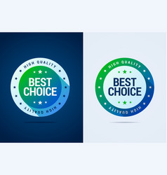 best choice label with color gradient vector image vector image