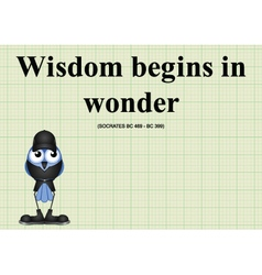 Wisdom begins in wonder vector image vector image