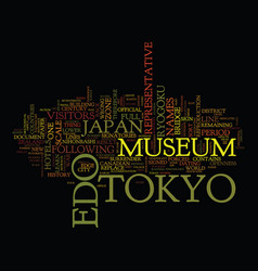 The edo tokyo museim text background word cloud vector