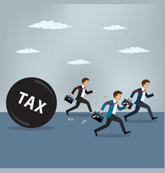 Businessmen run away from heavy tax vector