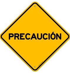 Isolated single precaucion sign vector image
