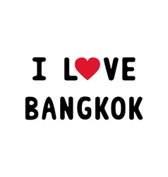 I love bangkok1 vector