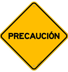 Isolated single precaucion sign vector image