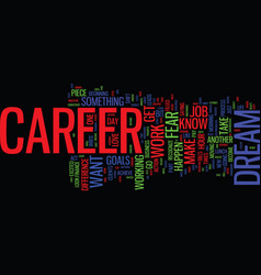 from just a job to your dream career text vector image vector image