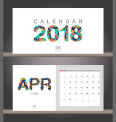 april 2018 calendar desk calendar modern design vector image vector image
