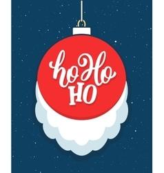 Ho Ho Ho Christmas greeting card vector image vector image