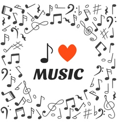 I love music Hand drawn music background vector image