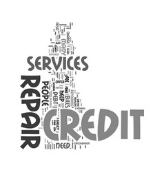 Your guide to credit repair services text word vector