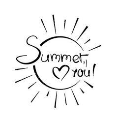 with sign summer love you vector image