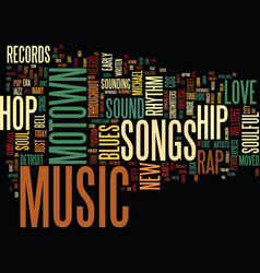 From motown to hip hop text background word cloud vector