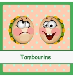 Tambourine funny characters on a light background vector image