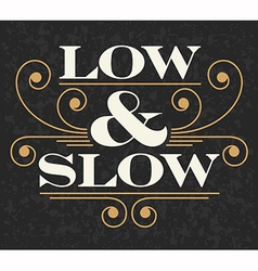 Low and Slow Barbecue emblem vector image