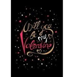 Will you be my Valentine card vector image