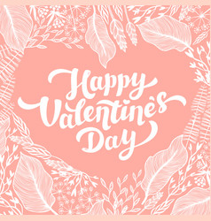 valentines day card design lettering and heart vector image