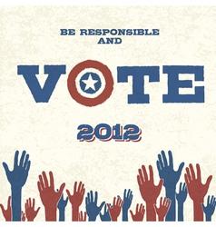 vote retro poster vector image vector image