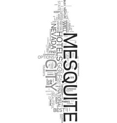 Your guide to popular mesquite hotels text word vector