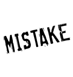 Mistake rubber stamp vector