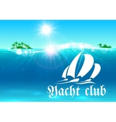 Yacht club placard tropical ocean island vector
