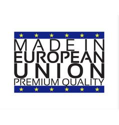 made in european union icon premium quality sticke vector image