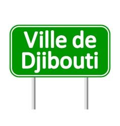 Ville de djibouti road sign vector