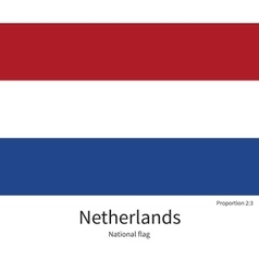 National flag of netherlands with correct vector