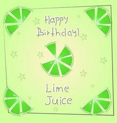 Postcard happy birthday lime juice vector