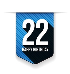 Twenty two years happy birthday ribbon vector
