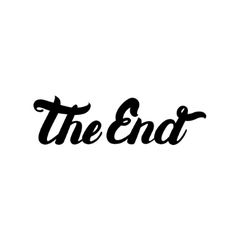 Movie ending hand written lettering the end vector
