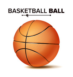 realistic basketball ball classic round vector image