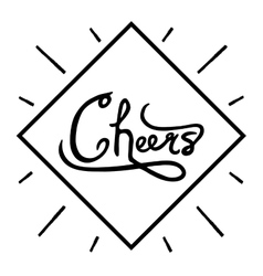 Hand written phrase cheers ink brush calligraphy vector