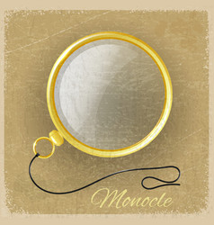 Antique gold monocle on a grunge background vector image vector image