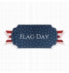 Flag Day Label with greeting Ribbon and Shadow vector image vector image
