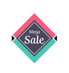 mega sale proposition isolated sticker vector image vector image