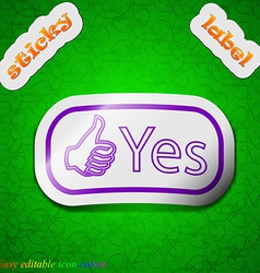Yes icon sign symbol chic colored sticky label on vector