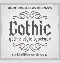 Gothic style typeface old style font vector