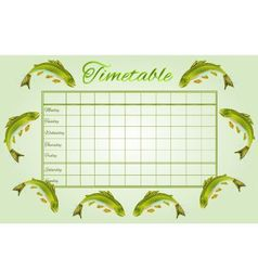 Timetable Rainbow trout school timetable vector image