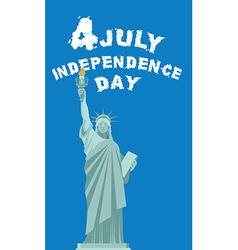 Independence Day of America Statue of Liberty vector image