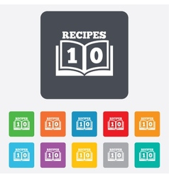 Cookbook sign icon 10 recipes book symbol vector