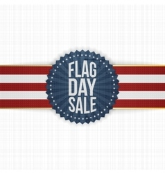 Flag day sale greeting badge with ribbon vector