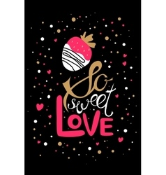 So sweet love vector image vector image
