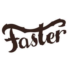Bigger faster stronger inspirational sport vector