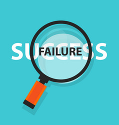 failure success concept business analysis behind vector image