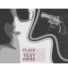 Girl and revolver on grunge background vector image