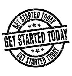 Get started today round grunge black stamp vector