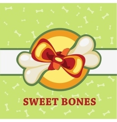 Sweet bones great gift for a pet vector