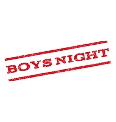 Boys Night Watermark Stamp vector image vector image