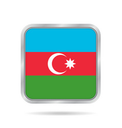 Flag of azerbaijan metallic gray square button vector