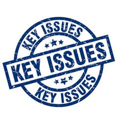Key issues blue round grunge stamp vector