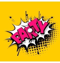 Lettering party comics book balloon vector