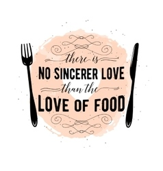 Food related typographic quote vector image vector image